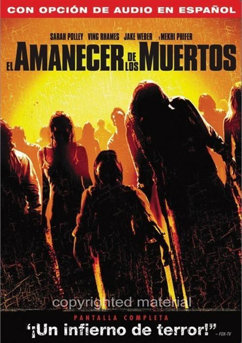 El Amanecer De Los Muertos (Dawn Of The Dead)