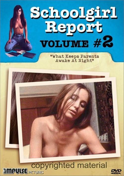 Schoolgirl Report: Volume 2 - What Keeps Parents Awake At Night