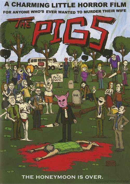 Pigs, The