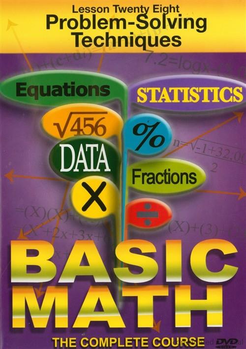 Basic Math: Problem Solving Techniques