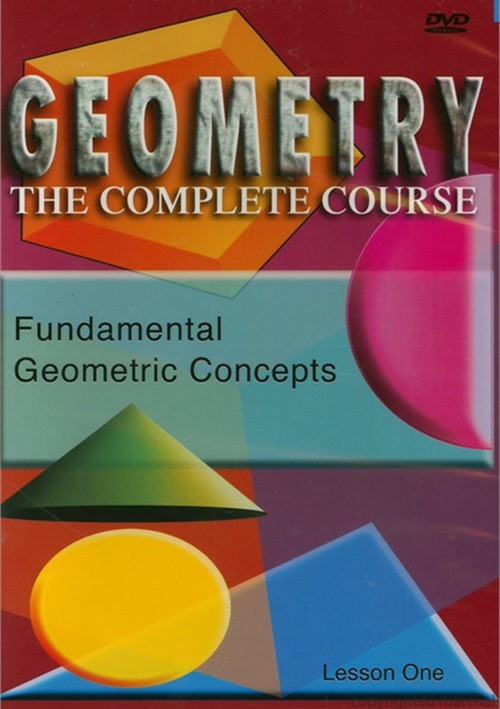 Geometry: The Complete Course - Fundamental Geometric Concepts