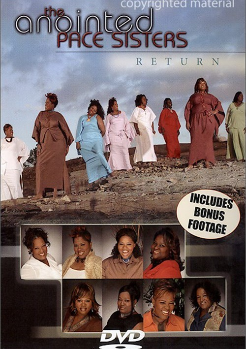 Anointed Pace Sisters Return, The