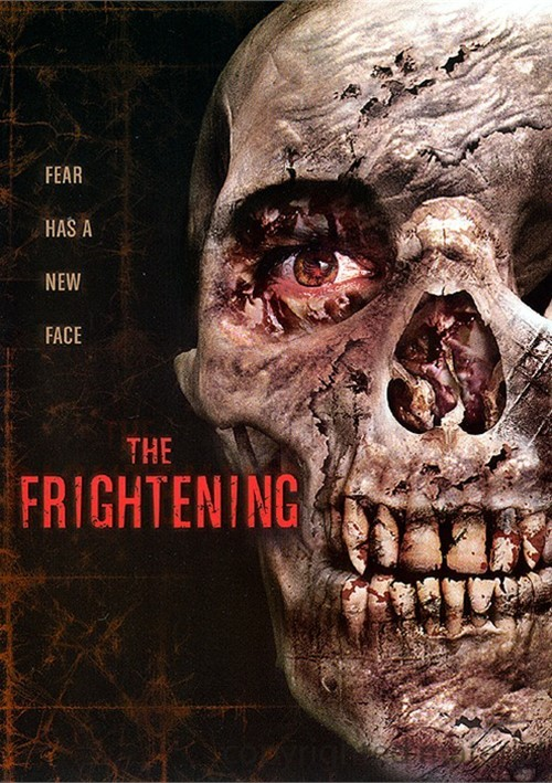 Frightening, The