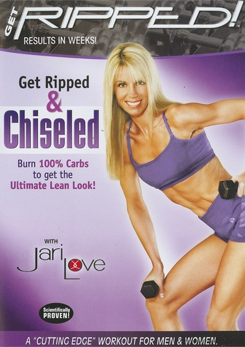 Get Ripped! With Jari Love: Get Ripped & Chiseled