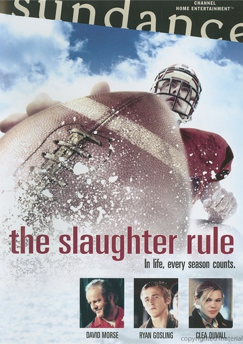 Slaughter Rule, The