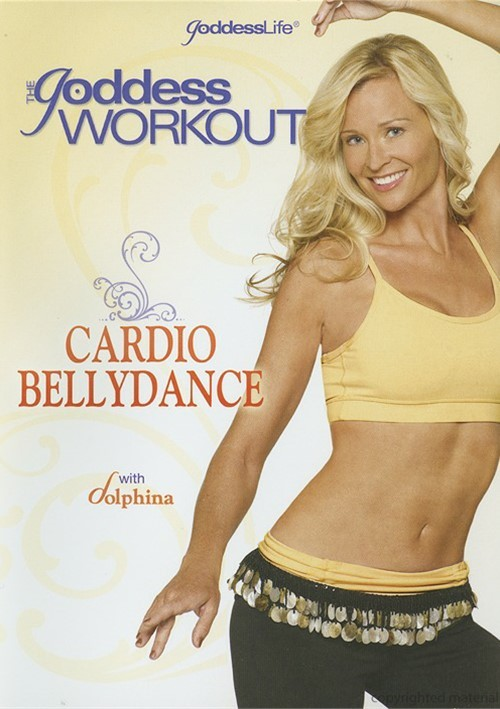 Goddess Workout, The: Cardio Bellydance