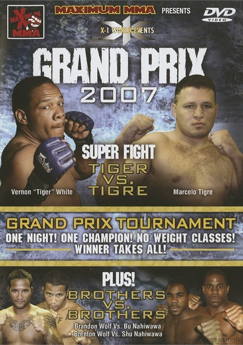 Maximum MMA Presents X-1: Grand Prix 2007