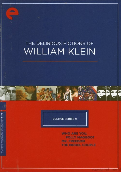 Delirious Fictions Of William Klein, The: Eclipse From The Criterion Collection