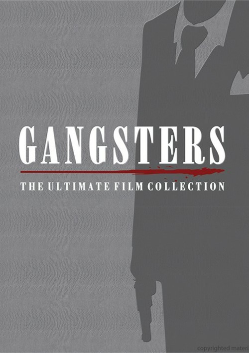 Gangsters: The Ultimate Film Collection