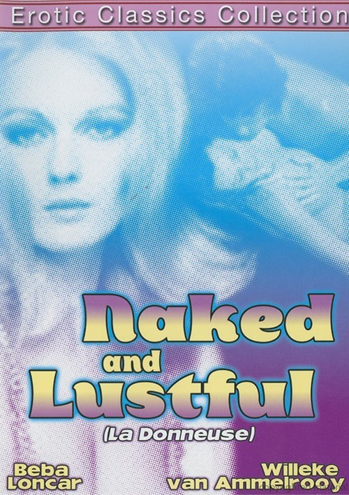 Naked And Lustful (La Donneuse)