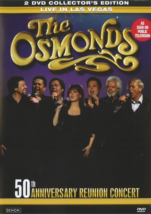 Osmonds, The; 50th Anniversary Reunion Concert - 2 DVD Limited Edition