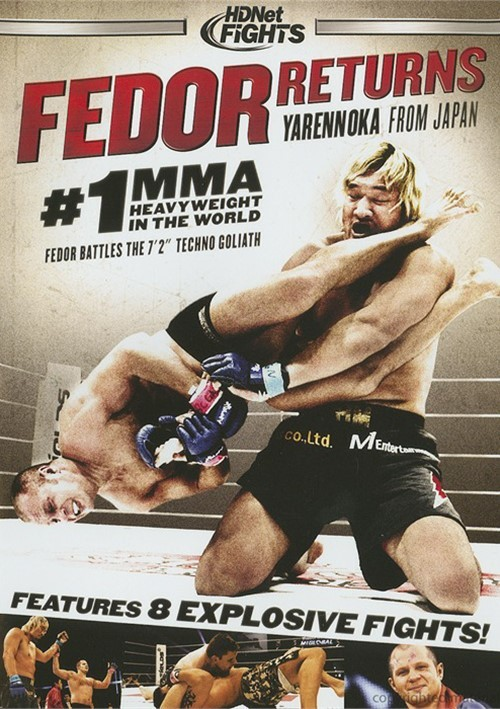 "HDNet Fights: Fedor Returns - ""Yarrenoka"" From Japan"