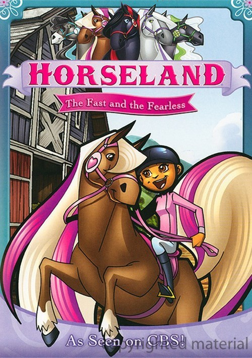 Horseland: The Fast And The Fearless