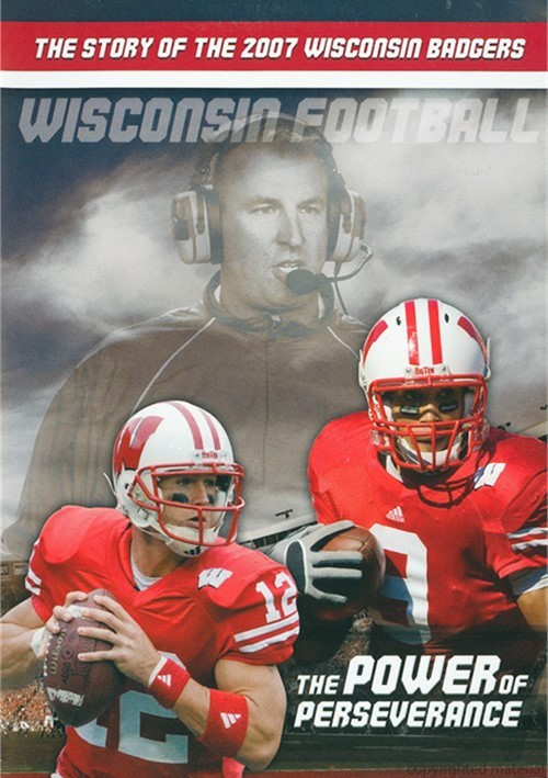 Wisconsin Football: The Story Of The 2007 Wisconsin Badgers