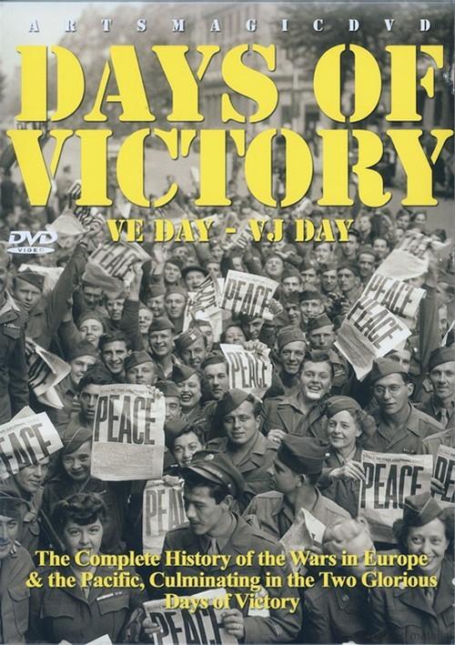 Days Of Victory: VE Day - VJ Day