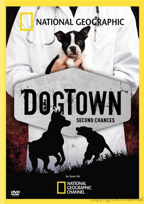 National Geographic: DogTown - Second Chances