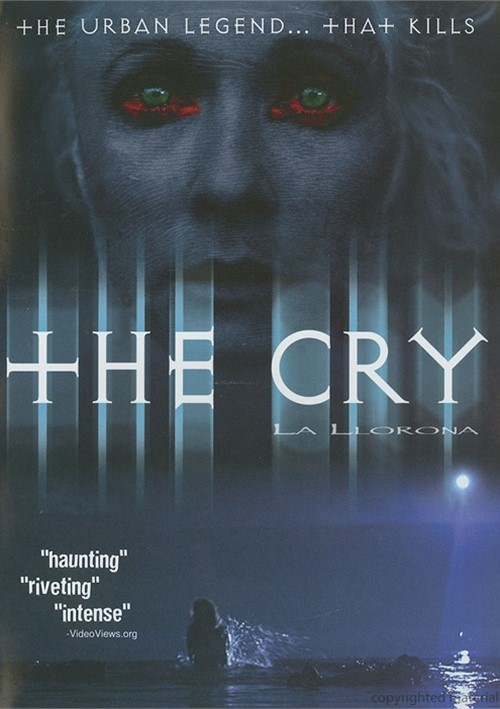 Cry, The (La Llorona)