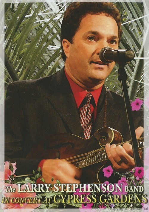 Larry Stephenson Band, The: In Concert At Cypress Gardens