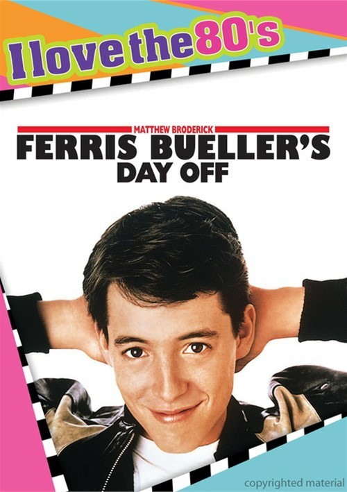 Ferris Buellers Day Off (I Love The 80s)