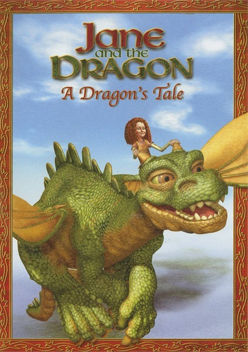 Jane And The Dragon: A Dragons Tale