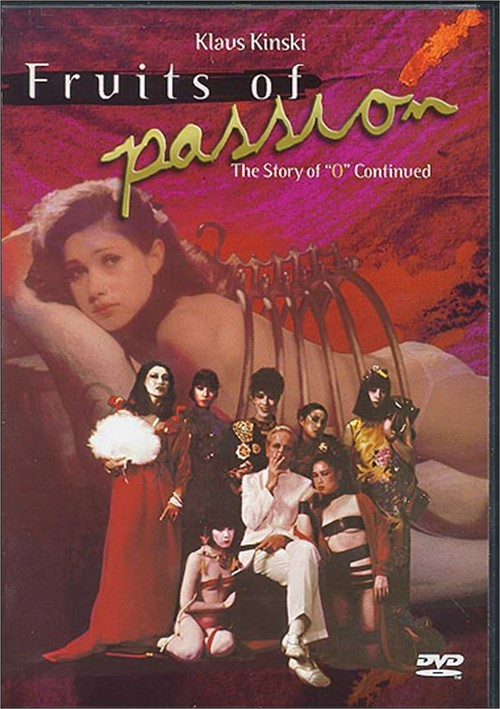 """Fruits Of Passion: The Story Of """"O"""" Continued"""