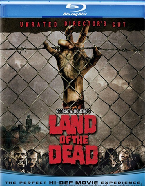 George A. Romeros Land Of The Dead: Unrated Directors Cut