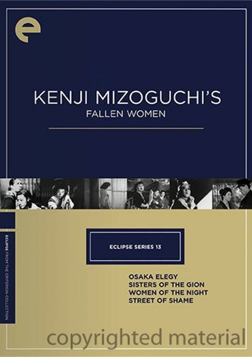 Kenji Mizoguchis Fallen Women: Eclipse From The Criterion Collection