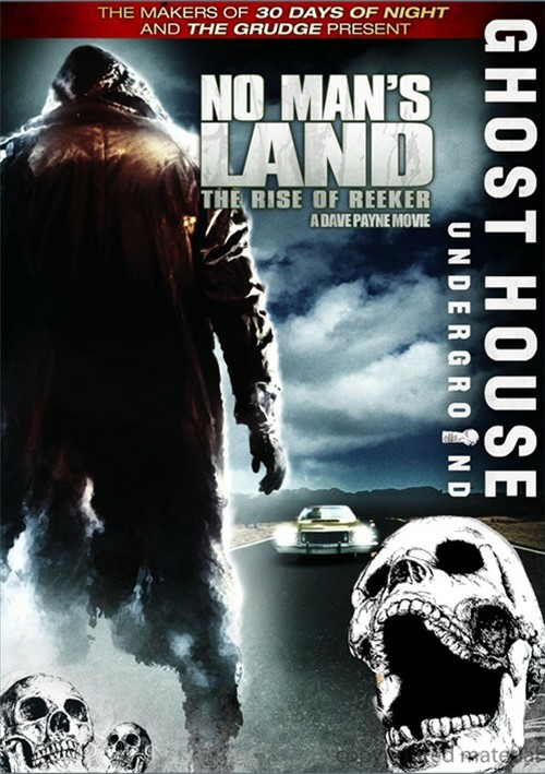 No Mans Land: The Rise Of Reeker