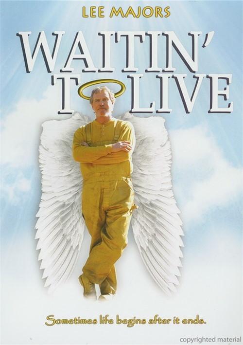 Waitin To Live