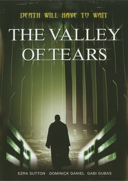 Valley Of Tears, The