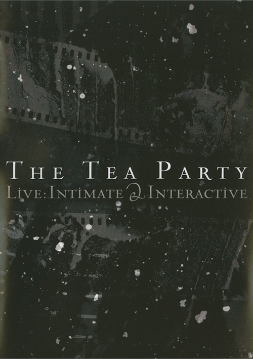 Tea Party The: Live - Intimate And Interactive