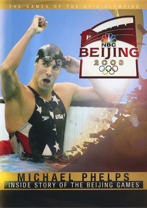Beijing 2008: Michael Phelps - Greatest Olympic Champion...The Inside Story