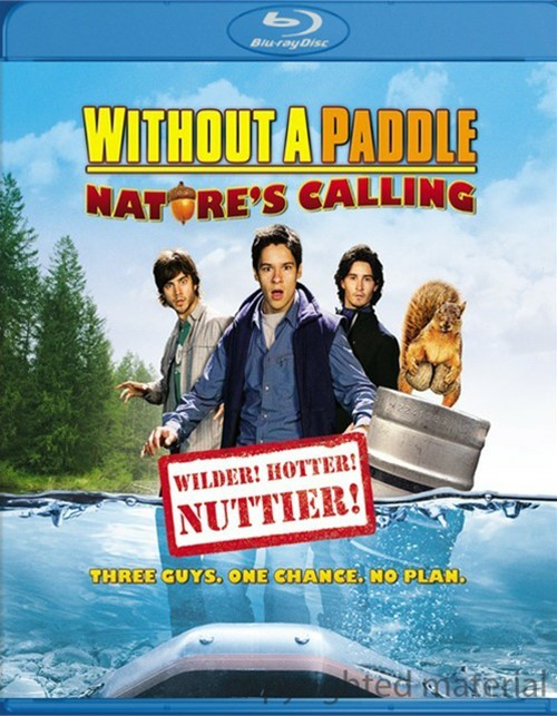 Without A Paddle: Natures Calling