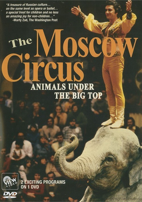 Moscow Circus, The: Animals Under The Big Top