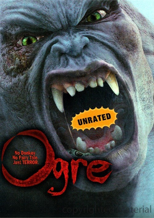Ogre: Unrated