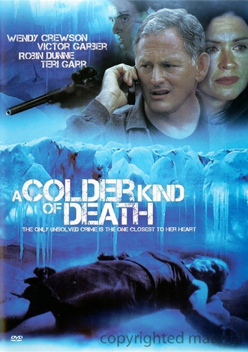 Colder Kind Of Death, A