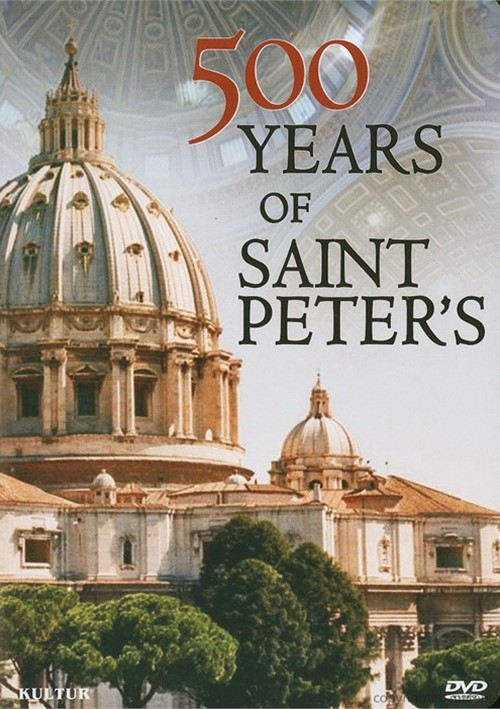 500 Years Of St. Peters-Vatican History