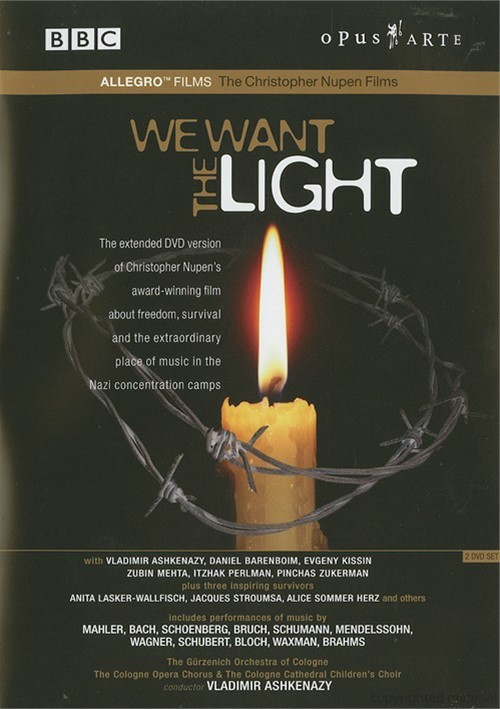 We Want The Light - Christopher Nupen Holocaust Film
