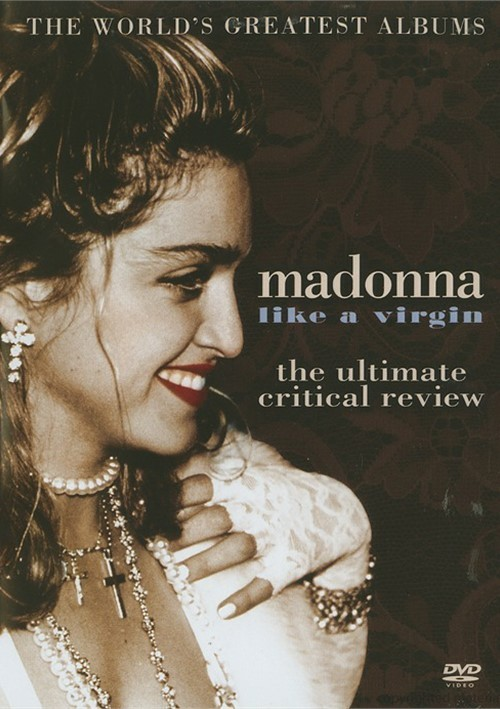 Madonna: Like A Virgin - The Ultimate Critical Review