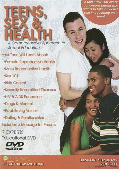 Teens, Sex & Health: A Comprehensive Approach To Sexual Education