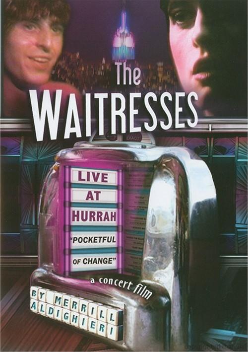 Waitresses, The: Live At Hurrah