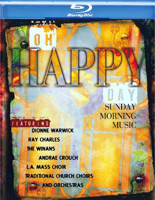 Oh Happy Day: Sunday Morning Music