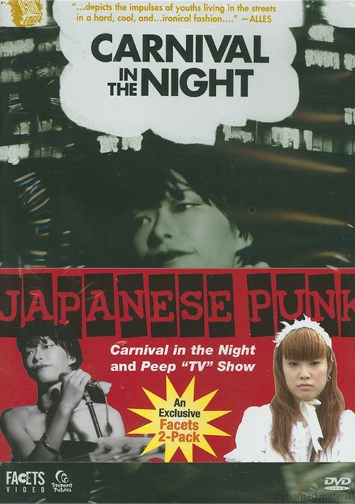 """Japanese Punk: Carnival In The Night / Peep """"TV"""" Show"""