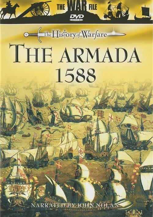 History Of Warfare, The: The Armada 1588