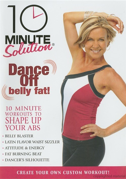 10 Minute Solution: Dance Off Belly Fat!