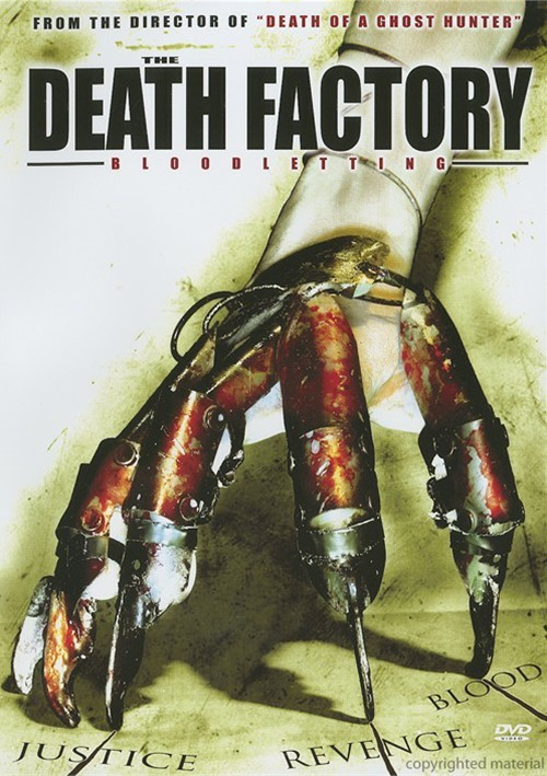 Death Factory Bloodletting, The