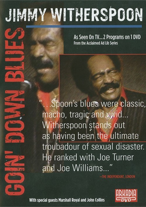 Jimmy Witherspoon: Goin Down Blues