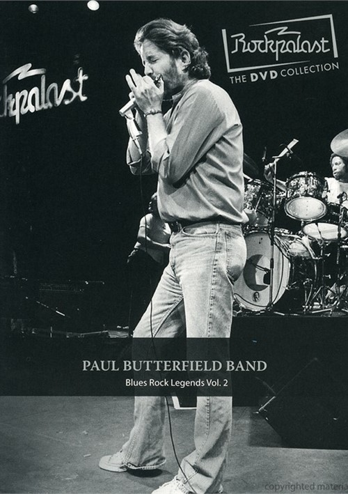 Paul Butterfield Band: Rockpalast - Blues Rock Legends Vol. 2
