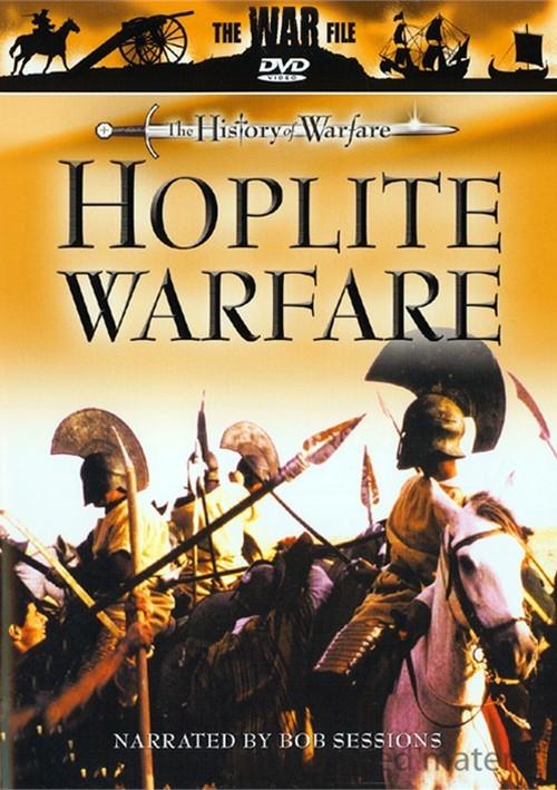 History Of Warfare, The: Hoplite Warfare