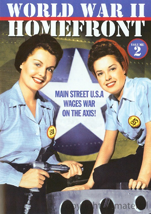 World War II Homefront: Volume 2